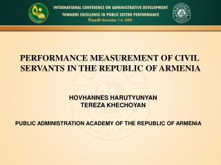 PERFORMANCE MEASUREMENT OF CIVIL  SERVANTS IN THE REPUBLIC OF ARMENIA