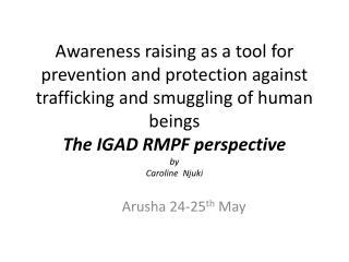 Arusha 24-25 th  May