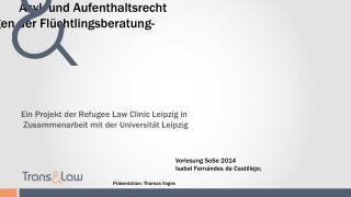 Asyl- und Aufenthaltsrecht -Rechtliche Grundlagen der Flüchtlingsberatung-