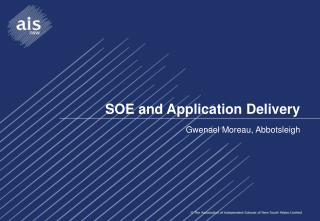 SOE and Application Delivery