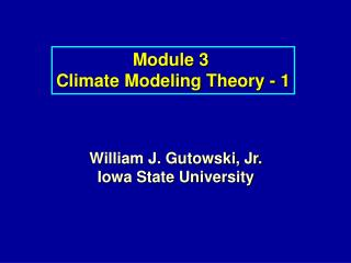 Module 3  Climate Modeling Theory - 1