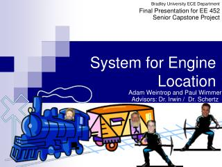 System for Engine Location