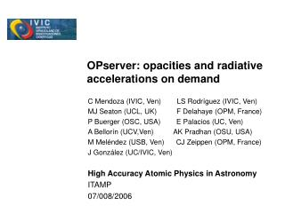 OPserver: opacities and radiative accelerations on demand