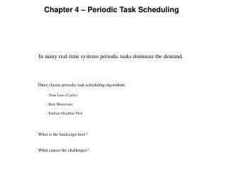 Chapter 4 � Periodic Task Scheduling