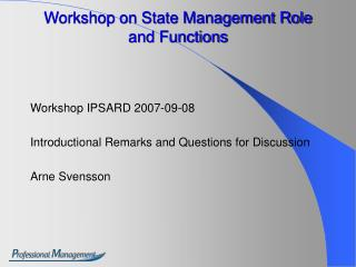 Workshop on State Management Role and Functions
