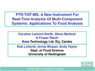 PTR-TOF-MS: A New Instrument For  Real-Time Analysis Of Multi-Component Systems: Applications To Food Analysis