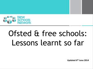 Ofsted & free schools:  Lessons learnt so far