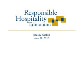 Industry meeting  June 28, 2012