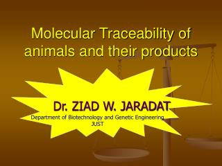 Molecular Traceability of animals and their products
