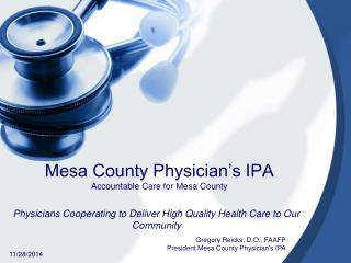 Mesa County Physician's IPA Accountable Care for Mesa County