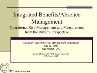 CAS/SOA: Enterprise Risk Management Symposium July 30, 2003 Washington, D.C