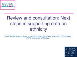 Review and consultation: Next steps in supporting data on ethnicity