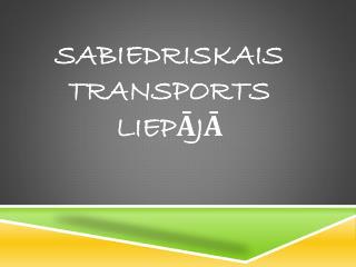 sabiedriskais transports liepājā