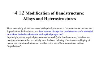 4.12  Modification of Bandstructure: Alloys and Heterostructures