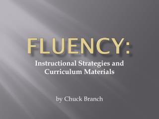 FLUENCY: