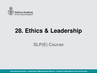 28. Ethics & Leadership