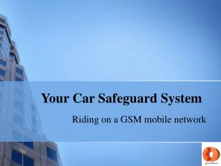 Your Car Safeguard System