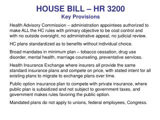 HOUSE BILL – HR 3200 Key Provisions