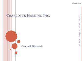 Charlotte Holding Inc.