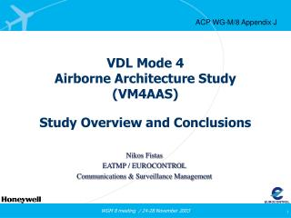 VDL Mode 4 Airborne Architecture Study (VM4AAS)
