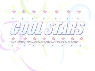 COOL STARS