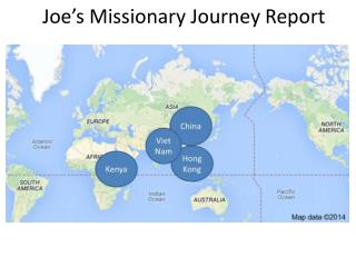 Joe's Missionary Journey Report