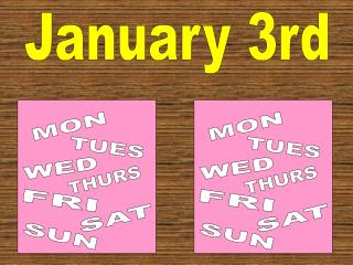 January 3rd