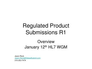 Regulated Product Submissions R1