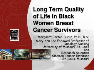 Long Term Quality of Life in Black Women Breast Cancer Survivors