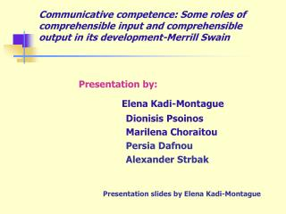 Presentation by: Elena Kadi-Montague