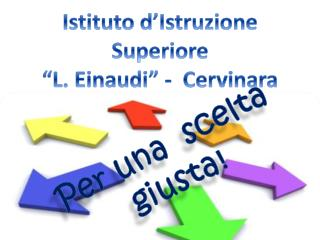 "Istituto d'Istruzione Superiore  ""L. Einaudi"" -  Cervinara (AV)"