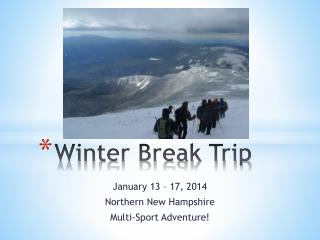 Winter Break Trip
