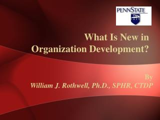 What Is New in  Organization Development