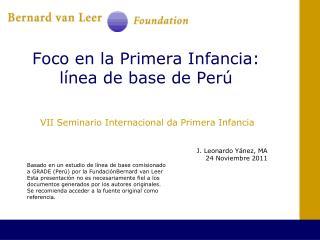 Foco en la Primera Infancia:  línea de base de Perú