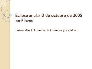 Eclipse anular 3 de octubre de 2005