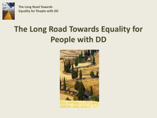 The Long Road Towards Equality for People with DD