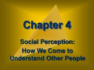 Social Perception II