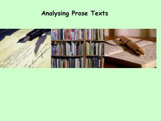 Analysing Prose Texts