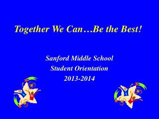 Together We Can�Be the Best!