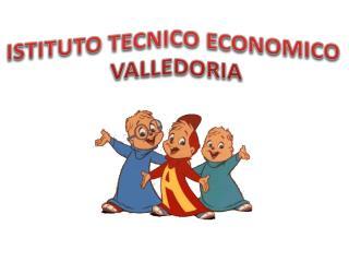 ISTITUTO TECNICO ECONOMICO  VALLEDORIA