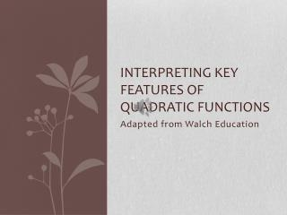 Interpreting Key Features of Quadratic Functions