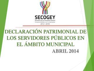 DECLARACIÓN PATRIMONIAL DE LOS SERVIDORES PÚBLICOS EN EL ÁMBITO MUNICIPAL