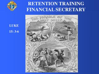 RETENTION TRAINING  FINANCIAL SECRETARY