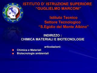 """ISTITUTO D' ISTRUZIONE SUPERIORE             """"GUGLIELMO MARCONI"""""""