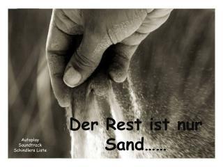 Der Rest ist nur Sand��