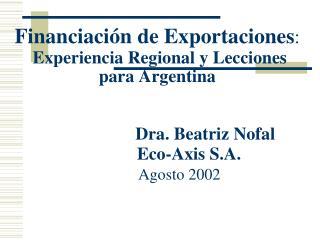 Financiamiento de Exportaciones: Requisito para el Crecimiento