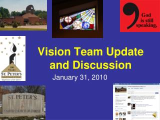 Vision Team Update and Discussion