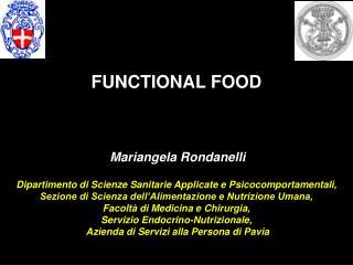 Mariangela Rondanelli Dipartimento di Scienze Sanitarie Applicate e Psicocomportamentali,