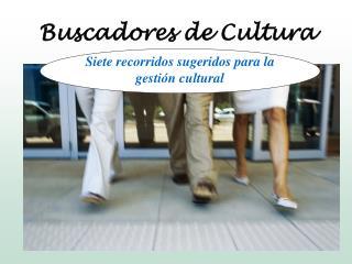 Buscadores de Cultura