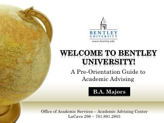 A  Pre-Orientation Guide to  Academic Advising